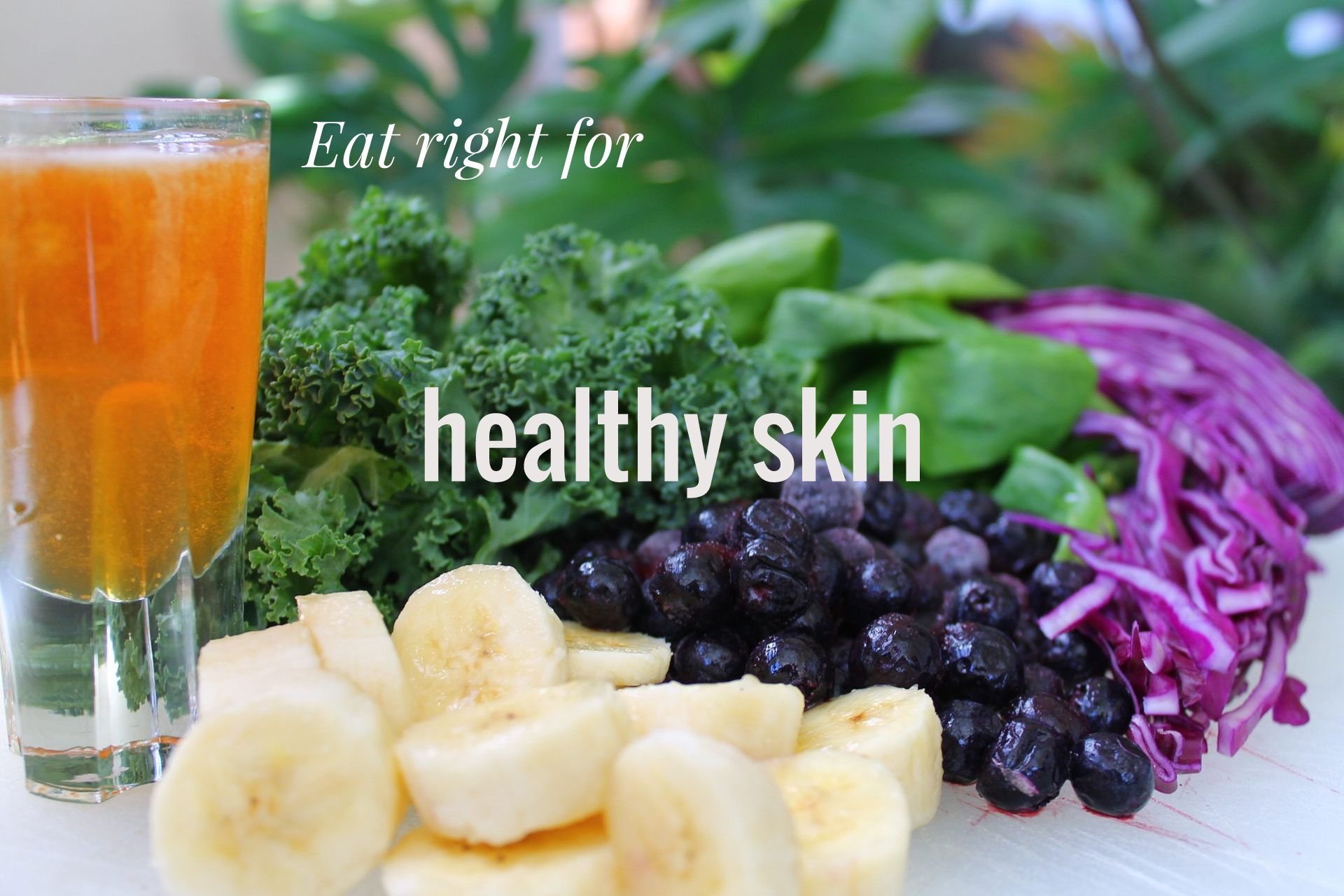 healthy skin, eat well