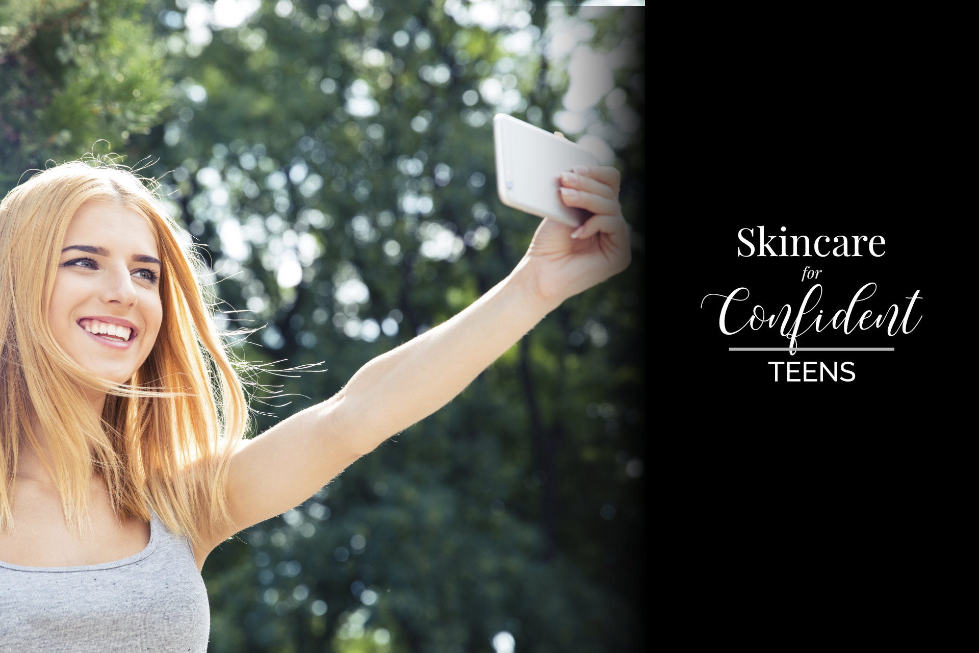 The Best Way To Skincare For Confident Teens