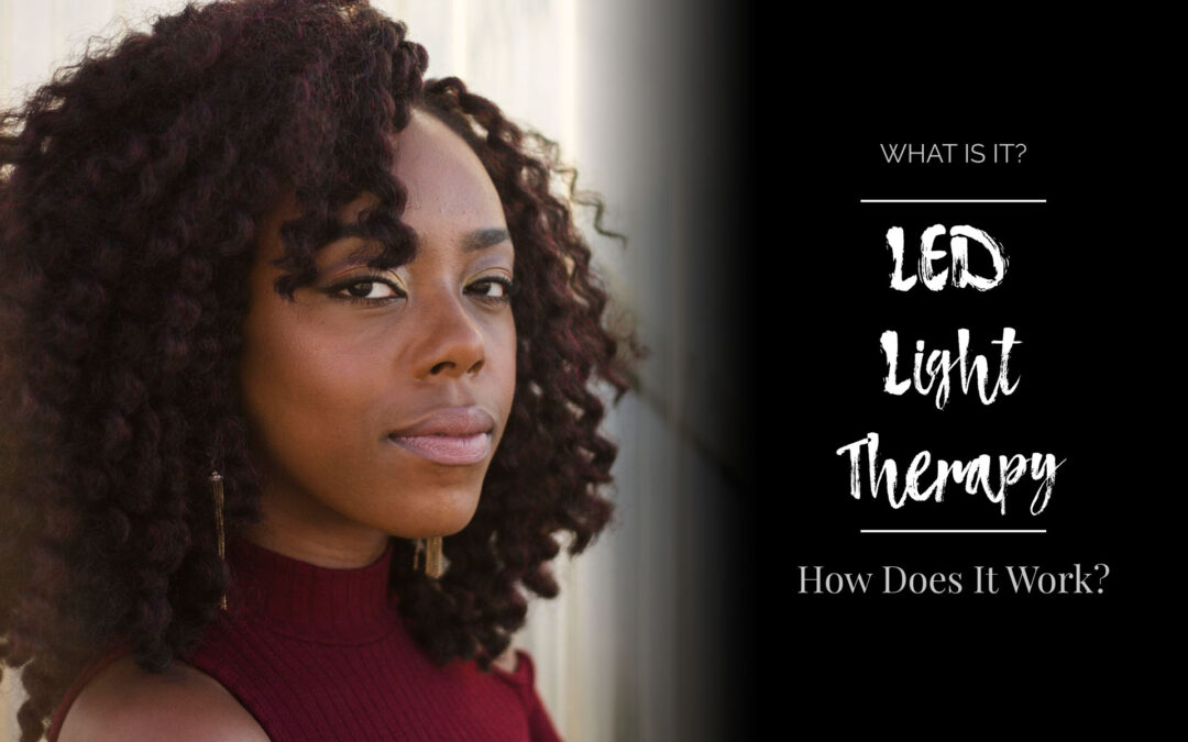 LED Light Therapy: How Does It Work and What Does It Help With?